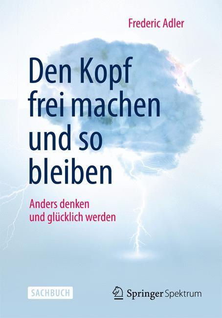 Den Kopf frei machen und so bleiben | Adler, 2014 | Buch (Cover)