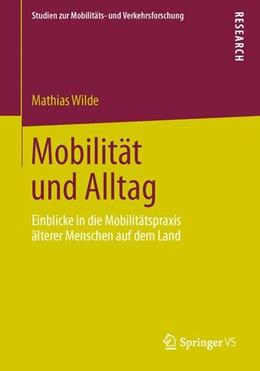 Abbildung von Wilde   Mobilität und Alltag   2013   Einblicke in die Mobilitätspra...