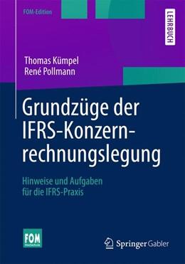 Abbildung von Kümpel / Pollmann | Grundzüge der IFRS-Konzernrechnungslegung | 1. Auflage | 2014 | beck-shop.de