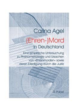Abbildung von Agel | (Ehren-)Mord in Deutschland | 1. Auflage | 2013 | beck-shop.de