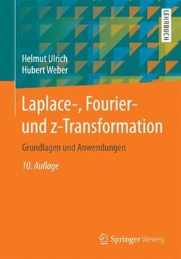 Abbildung von Weber / Ulrich | Laplace-, Fourier- und z-Transformation | 10. Auflage | 2017 | beck-shop.de