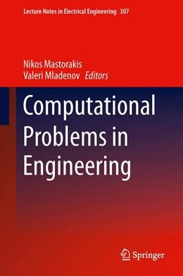Abbildung von Mastorakis / Mladenov | Computational Problems in Engineering | 2014 | 307