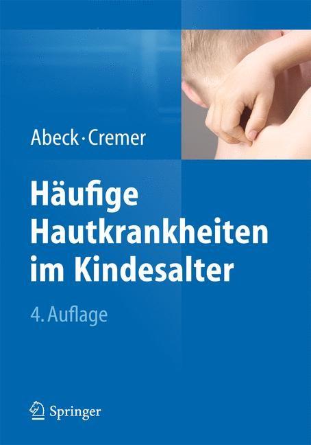 Häufige Hautkrankheiten im Kindesalter | Abeck / Cremer | 4. Auflage, 2015 | Buch (Cover)