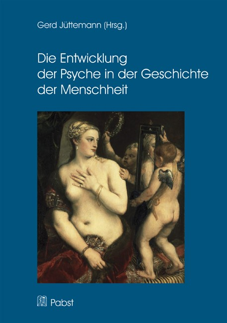Die Entwicklung der Psyche in der Geschichte der Menschheit | Jüttemann, 2013 | Buch (Cover)