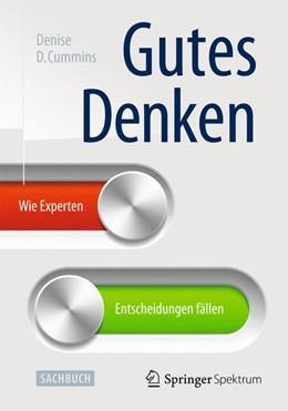 Abbildung von Cummins   Gutes Denken   1. Auflage   2014   beck-shop.de