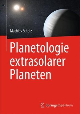 Abbildung von Scholz   Planetologie extrasolarer Planeten   1. Auflage   2014   beck-shop.de