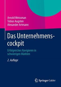 Abbildung von Weissman / Augsten | Das Unternehmenscockpit | 2. Auflage | 2013 | beck-shop.de