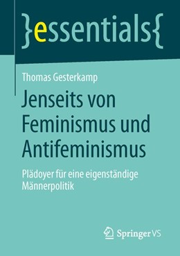 Abbildung von Gesterkamp   Jenseits von Feminismus und Antifeminismus   2013   Plädoyer für eine eigenständig...
