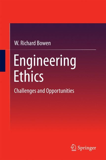 Engineering Ethics | Bowen, 2014 | Buch (Cover)