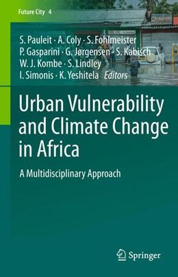 Abbildung von Pauleit / Coly   Urban Vulnerability and Climate Change in Africa   1. Auflage   2015   4   beck-shop.de
