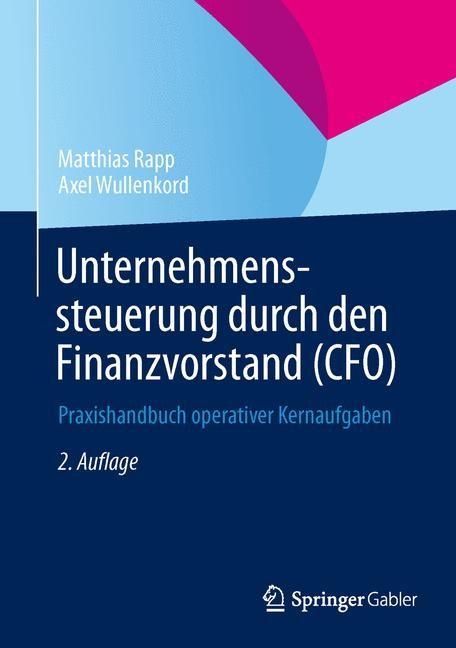 Unternehmenssteuerung durch den Finanzvorstand (CFO) | Rapp / Wullenkord | 2., überarbeitete und erweiterte Auflage, 2015 | Buch (Cover)