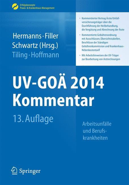 UV-GOÄ 2014 Kommentar | Hermanns / Filler / Schwartz (Hrsg.) | 13. Auflage, 2014 | Buch (Cover)