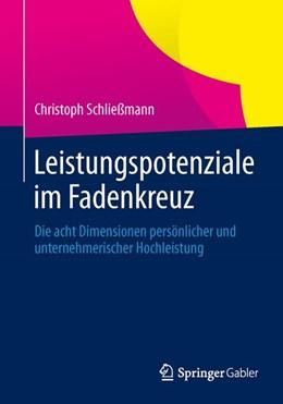 Abbildung von Schließmann | Leistungspotenziale im Fadenkreuz | 1. Auflage 2014 | 2014 | Die acht Dimensionen persönlic...