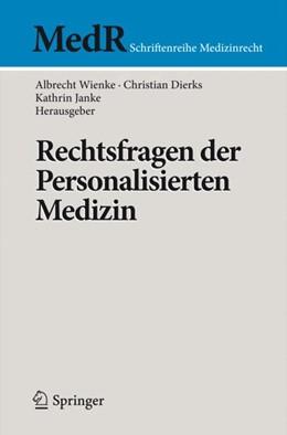 Abbildung von Wienke / Dierks / Janke | Rechtsfragen der Personalisierten Medizin | 2014