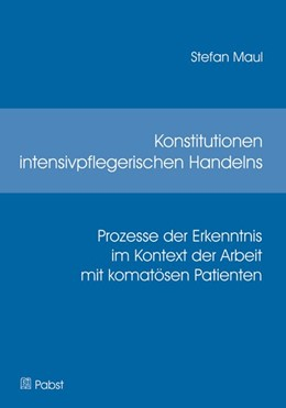 Abbildung von Maul | Konstitutionen intensivpflegerischen Handelns | 2013 | Prozesse der Erkenntnis im Kon...