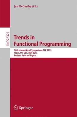 Abbildung von McCarthy | Trends in Functional Programming | 2013 | 14th International Symposium, ...