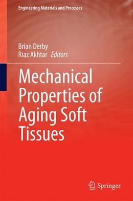 Abbildung von Derby / Akhtar   Mechanical Properties of Aging Soft Tissues   2014