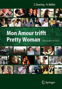 Abbildung von Doering / Möller | Mon Amour trifft Pretty Woman | 2014 | Liebespaare im Film