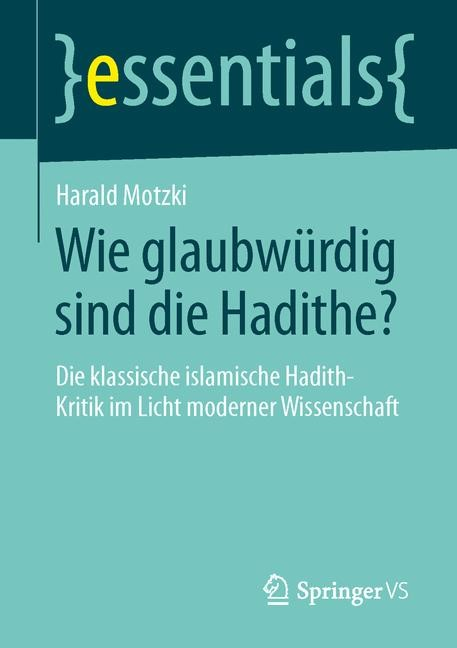 Wie glaubwürdig sind die Hadithe? | Motzki, 2014 | Buch (Cover)