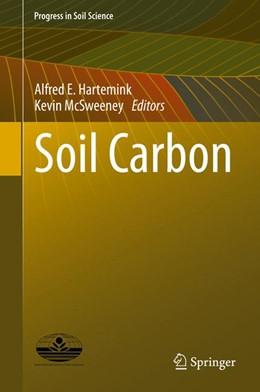 Abbildung von Hartemink / McSweeney | Soil Carbon | 1. Auflage | 2014 | beck-shop.de