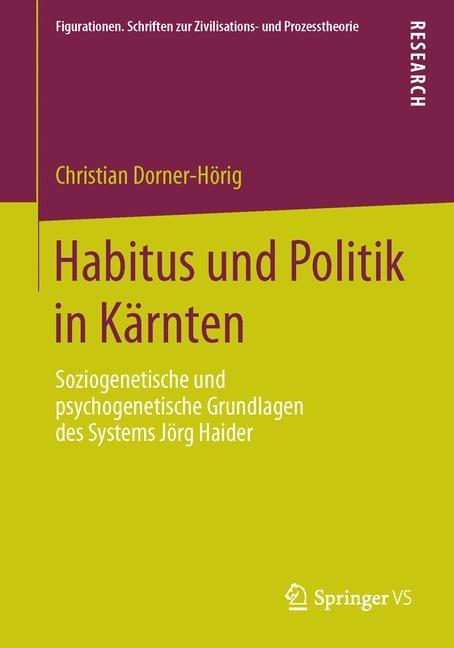 Abbildung von Dorner-Hörig | Habitus und Politik in Kärnten | 2013