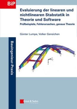 Abbildung von Lumpe / Gensichen   Evaluierung der linearen und nichtlinearen Stabstatik in Theorie und Software   1. Auflage   2014   beck-shop.de