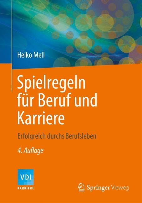 Spielregeln für Beruf und Karriere | Mell, 2013 | Buch (Cover)