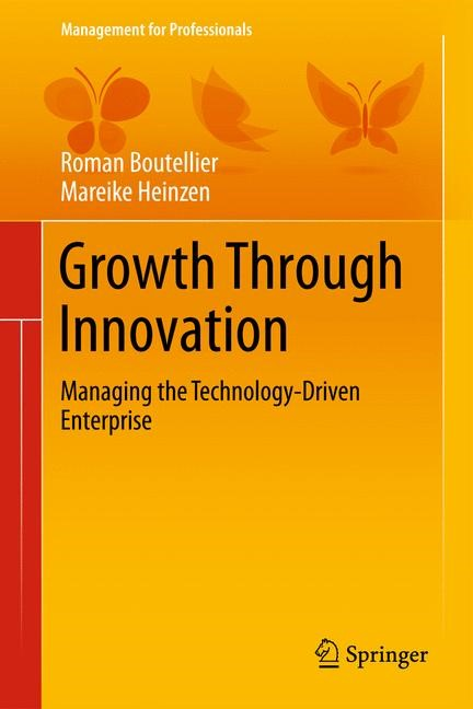 Growth Through Innovation | Boutellier / Heinzen, 2014 | Buch (Cover)
