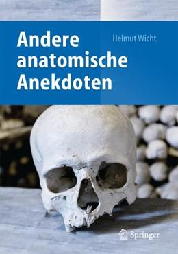 Abbildung von Wicht   Andere anatomische Anekdoten   2014