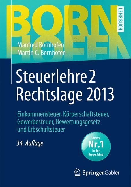 Abbildung von Bornhofen / Bornhofen | Steuerlehre 2 • Rechtslage 2013 | 34., überarbeitete Auflage | 2014