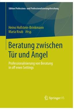 Abbildung von Hollstein-Brinkmann / Knab | Beratung zwischen Tür und Angel | 2016 | 2015 | Professionalisierung von Berat... | 5