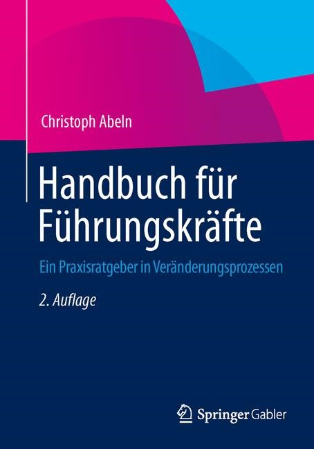 Handbuch für Führungskräfte | Abeln | 2. Auflage, 2014 | Buch (Cover)