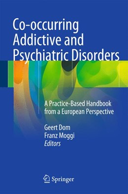 Abbildung von Dom / Moggi | Co-occurring Addictive and Psychiatric Disorders | 2014 | A Practice-Based Handbook from...