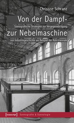 Abbildung von Schranz   Von der Dampf- zur Nebelmaschine   2014   Szenografische Strategien zur ...   9