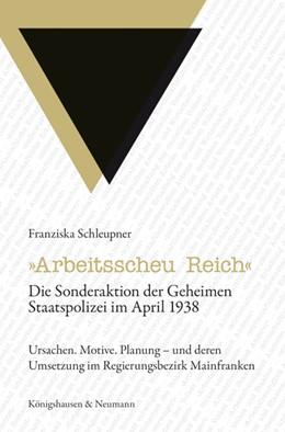 Abbildung von Schleupner | »Arbeitsscheu Reich« | 2014 | Die Sonderaktion der Geheimen ...