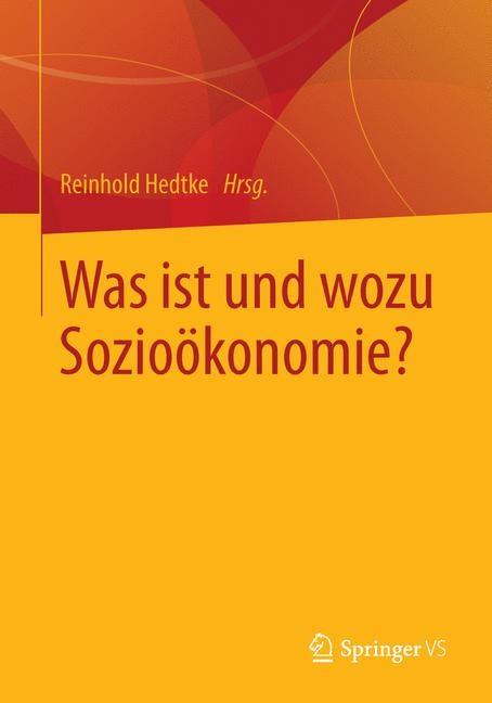 Was ist und wozu Sozioökonomie? | Hedtke, 2014 | Buch (Cover)