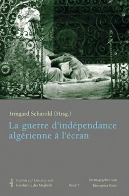 Abbildung von Scharold | La guerre d'indépendance algérienne à l'écran | 2016