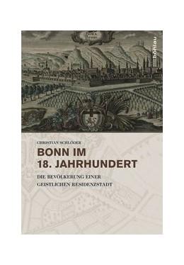 Abbildung von Schlöder | Bonn im 18. Jahrhundert | 2013 | Die Bevölkerung einer geistlic... | 5