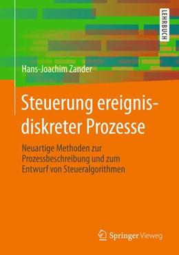 Abbildung von Zander   Steuerung ereignisdiskreter Prozesse   2015   Neuartige Methoden zur Prozess...