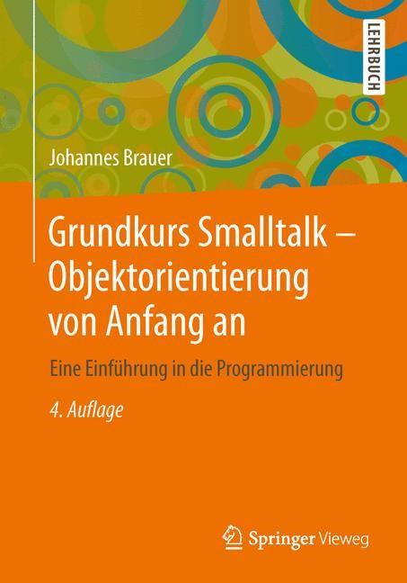 Grundkurs Smalltalk - Objektorientierung von Anfang an   Brauer, 2013   Buch (Cover)