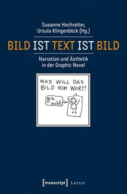Abbildung von Hochreiter / Klingenböck | Bild ist Text ist Bild | 2014 | Narration und Ästhetik in der ...