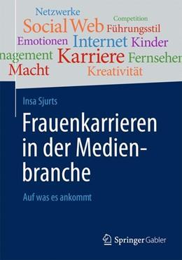 Abbildung von Sjurts | Frauenkarrieren in der Medienbranche | 1. Auflage | 2014 | beck-shop.de