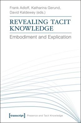Abbildung von Adloff / Gerund | Revealing Tacit Knowledge | 1. Auflage | 2015 | 2 | beck-shop.de