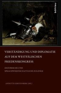 Abbildung von Gerstenberg | Verständigung und Diplomatie auf dem Westfälischen Friedenskongress | 2014