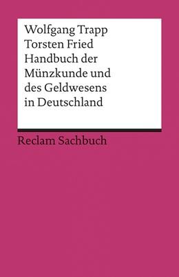 Abbildung von Fried / Trapp | Handbuch der Münzkunde und des Geldwesens in Deutschland | 2014 | 19213