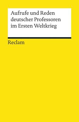 Abbildung von Böhme | Aufrufe und Reden deutscher Professoren im Ersten Weltkrieg | 2014 | 19202