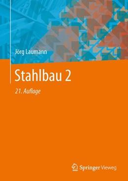 Abbildung von Laumann / Wolf / Lohse   Stahlbau 2   21. Auflage   2020