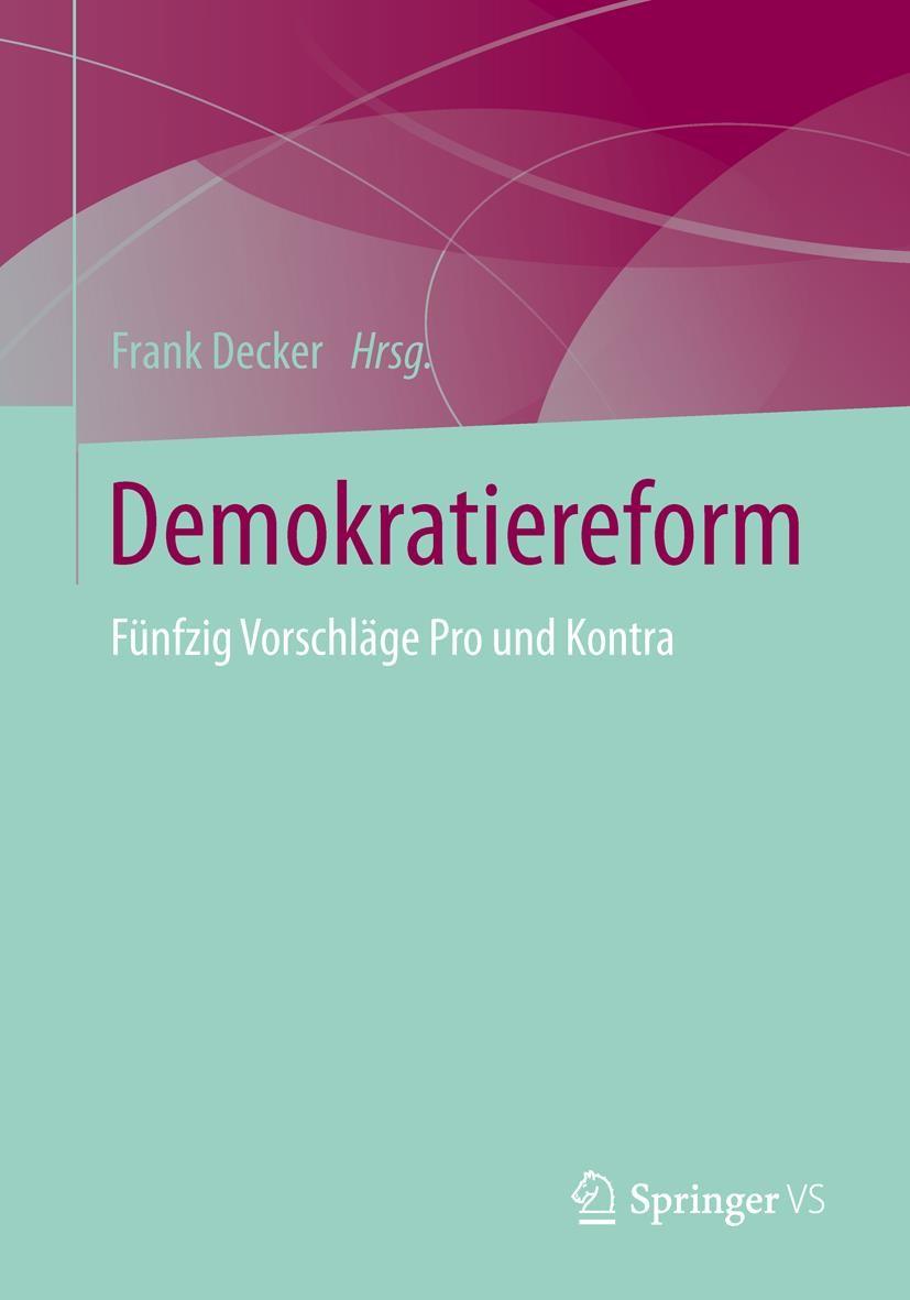 Abbildung von Decker   Demokratiereform   2016   2021