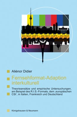 Abbildung von Didier | Fernsehformat-Adaption interkulturell | 2014 | Theorieansätze und empirische ... | 66