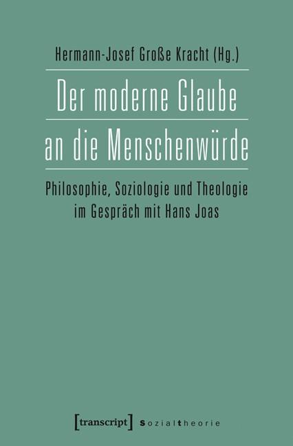Der moderne Glaube an die Menschenwürde | Große Kracht, 2014 | Buch (Cover)